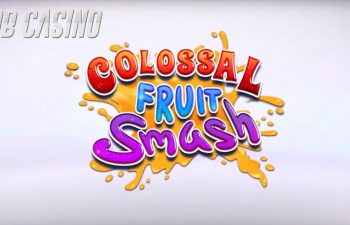Colossal Fruit Smash slot logo, ready for the review from Bob Casino.