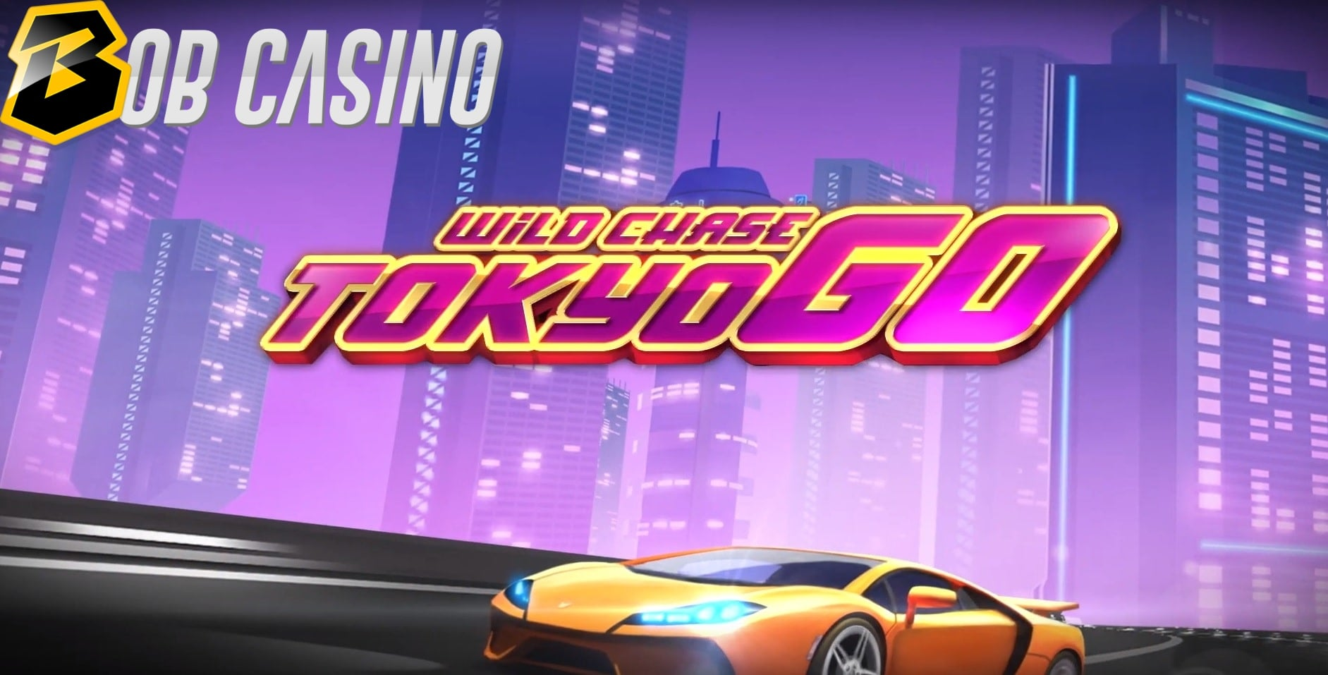 Sports car racing through Tokyo on a Wild Chase: Tokyo Go slot logo.
