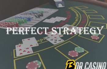 Blackjack Perfect Strategy