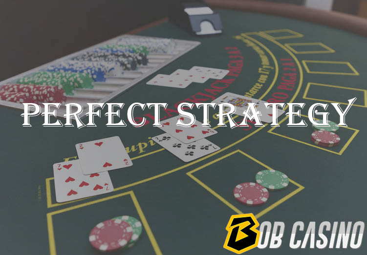 Blackjack Perfect Strategy