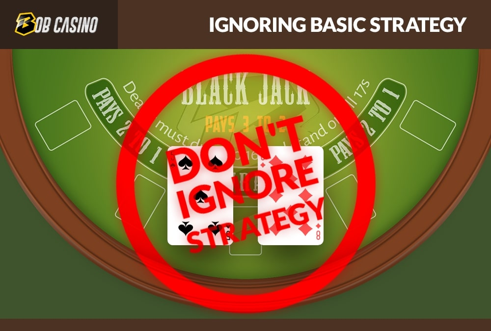 Don't ignore strategy for Double deck blackjack.