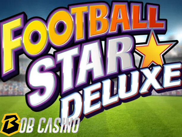 Football star Deluxe Slot Review on Bob Casino