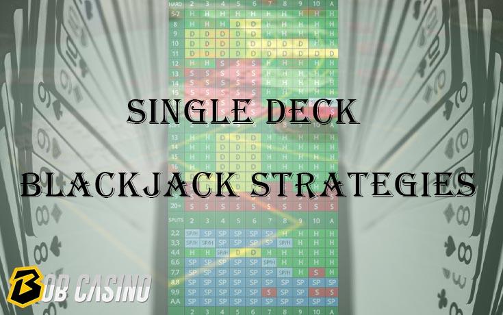 Single Deck Blackjack Card game strategy