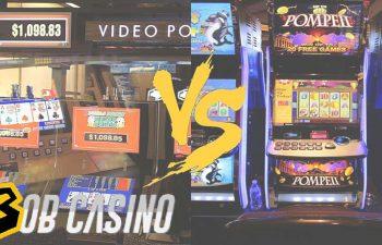 Video Poker Versus Slot Machines