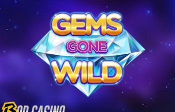 Gems Gone Wild Power Reels Slot Review on Bob Casino