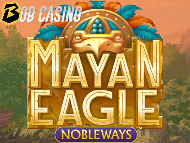 Mayan Eagle Nobleways Slot Review on Bob Casino