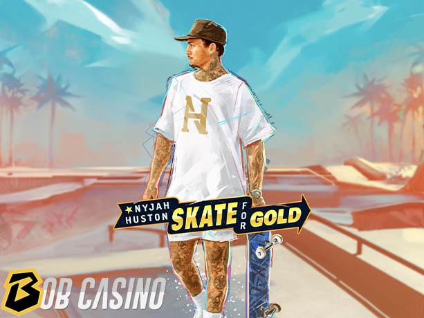 Nyjah Huston - Skate for Gold Slot review on Bob Casino