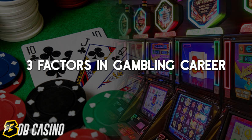 Factors to take in before becoming a gambling professional.