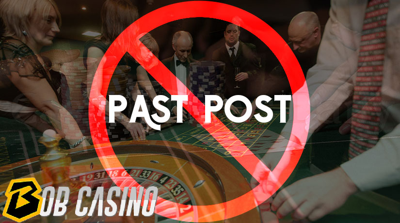 Past posting at roulette is not considered a proper casino etiquette