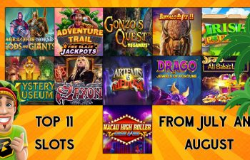 Adventure trail, Drago, Saxon are some of the top 11 slots of july and august