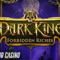Dark King: Forbidden Riches Slot Review on Bob Casino