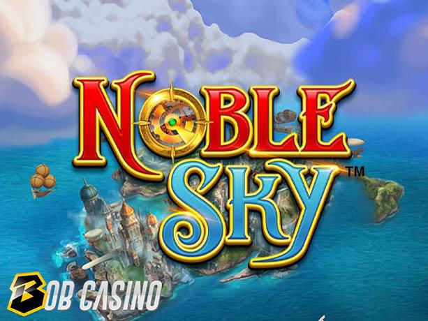 Noble Sky Slot Review on Bob Casino