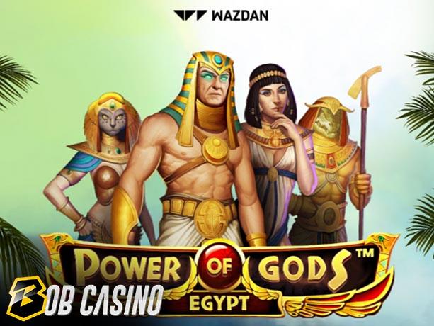 Power of Gods™: Egypt Slot review on Bob Casino