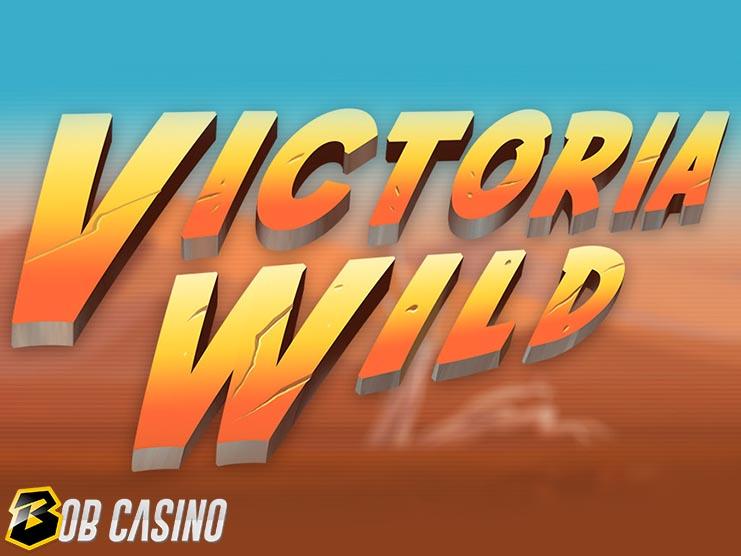 Victoria Wild Slot Review on Bob Casino