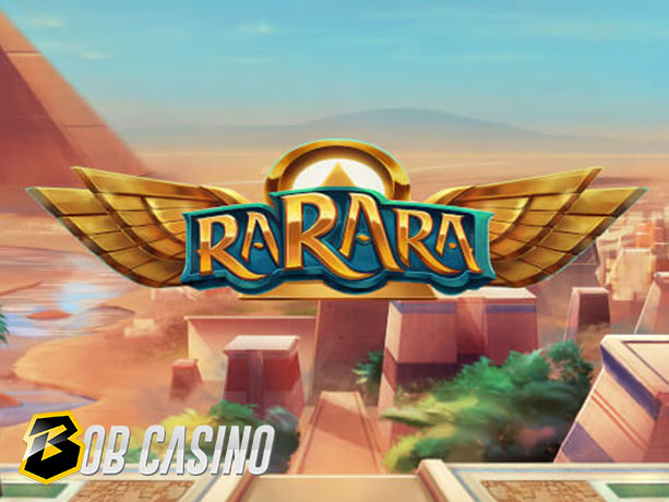 Rarara Slot Review on Bob Casino