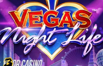 Vegas Night Life Slot review on Bob Casino