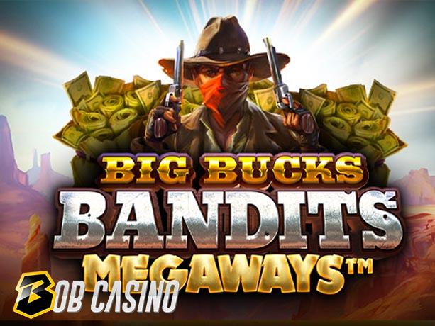 Big Bucks Bandits Megaways Slot Review