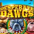 Desperate Dawgs Slot Review