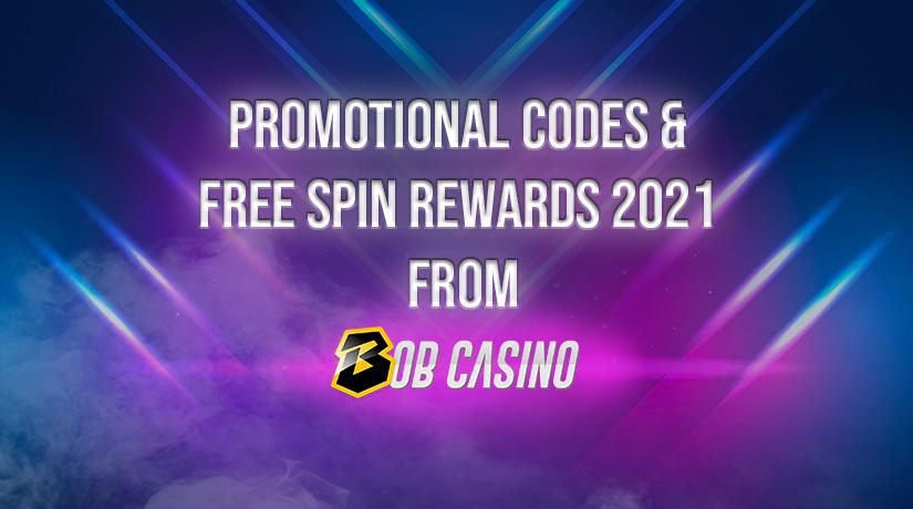 Bob Casino Promo Codes & Free Spins